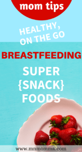 best foods for breastfeeding
