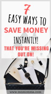 7 easy ways to save money instantly