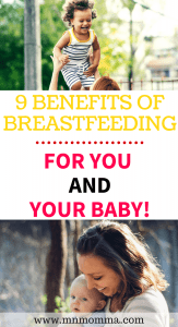 The 9 benefits of breastfeeding for both you and your baby! Learn why breastfeeding is so good for you and your baby's health!