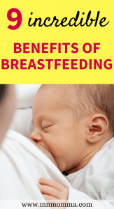 9 incredible benefits of breastfeeding - these benefits are great for both mom and baby! Stay healthy by breastfeeding your baby!