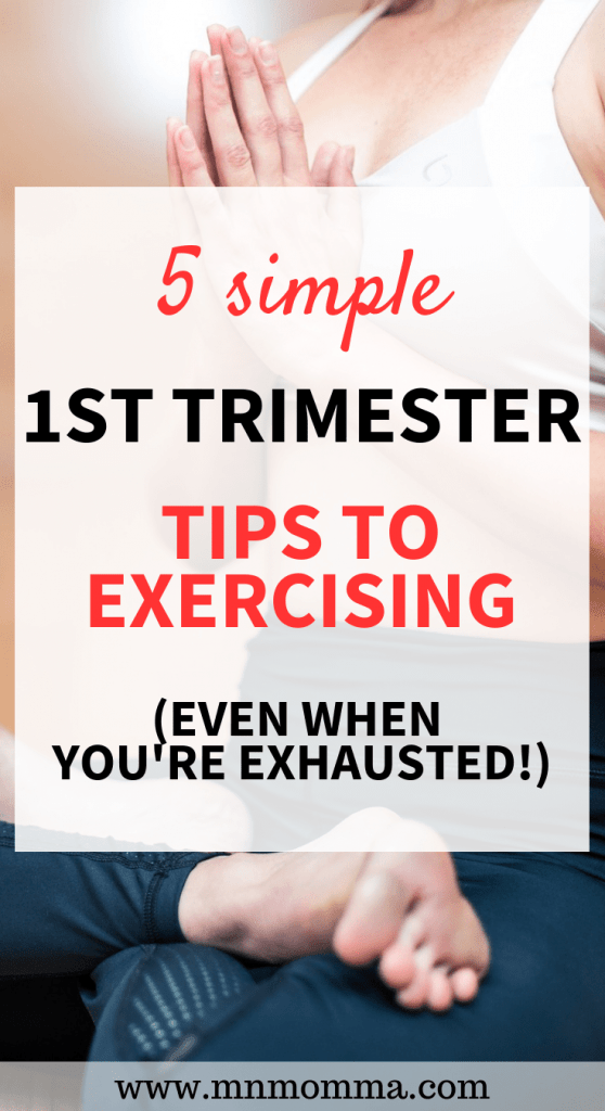 5 Simple Tips to Exercising During the 1st Trimester of Pregnancy