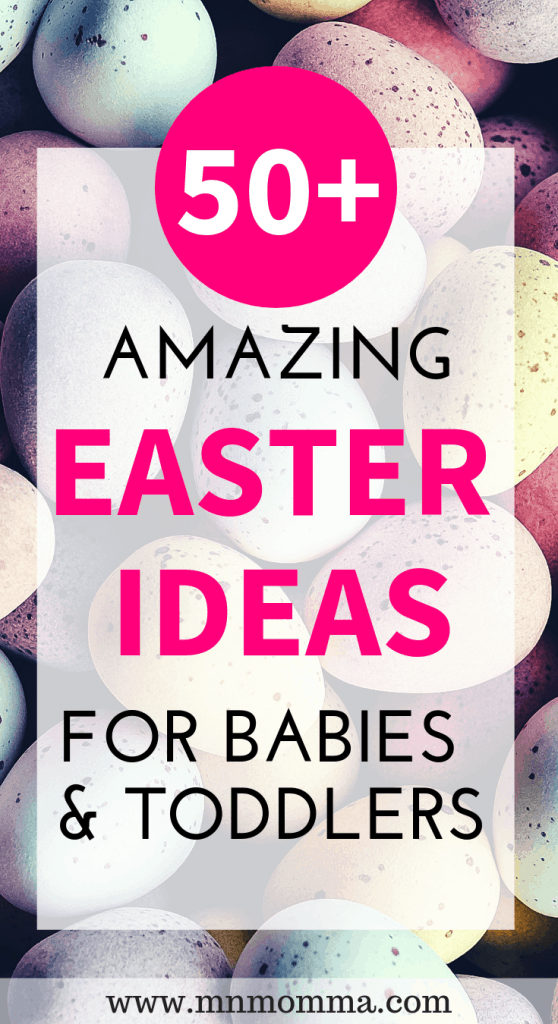 The best Easter ideas for babies and toddlers