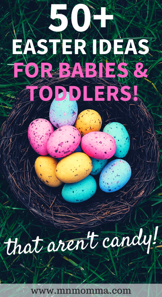 Easy Easter ideas for babies and toddlers that aren't candy!