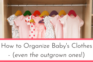 how to organize baby's clothes